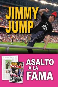 Jimmy jump asalto a la fama