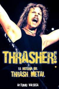 Thrasher historia del thrash metal