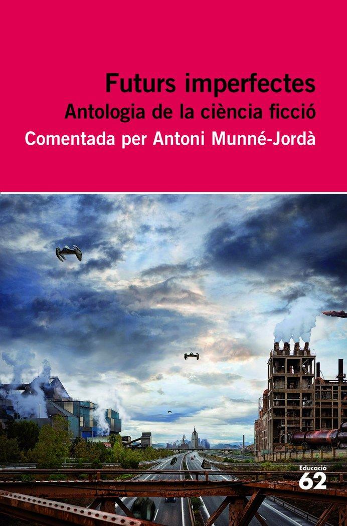 Futurs imperfectes. antologia