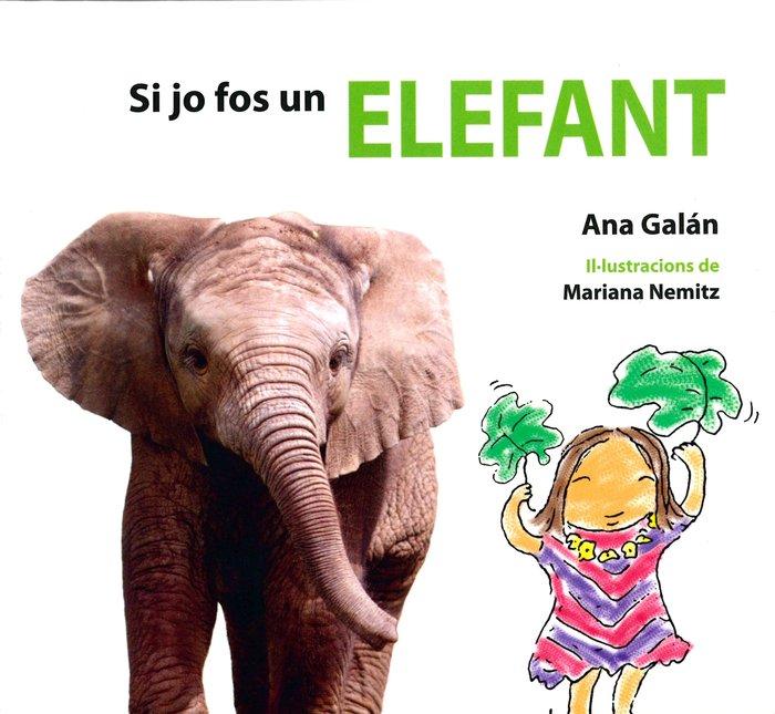Si jo fos un elefant