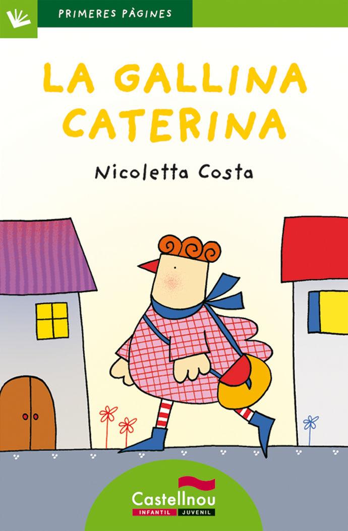 Gallina caterina (lletra de pal),la