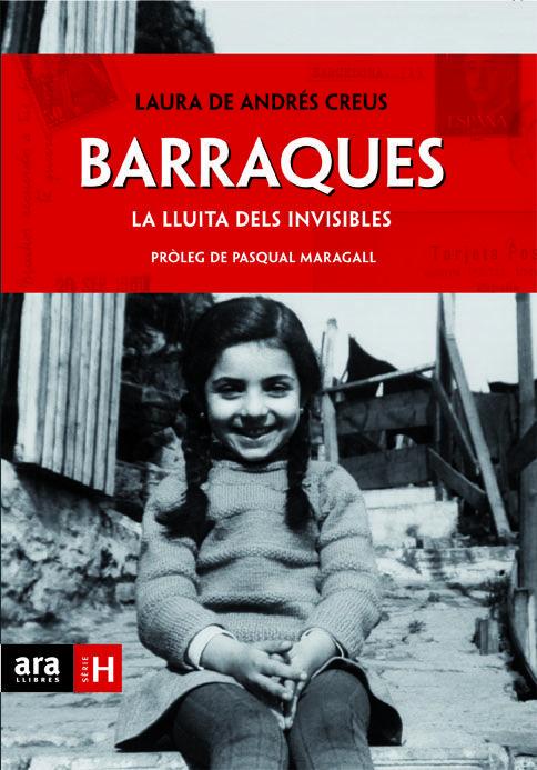 Barraques. la lluita dels invisibles