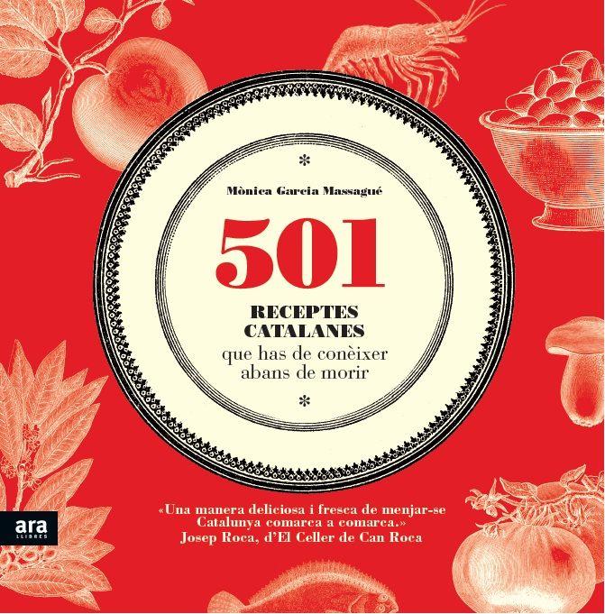 501 receptes catalanes que has de coneixer abans de morir
