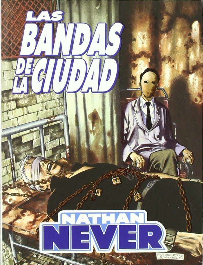 Nathan never, las bandas de la ciudad