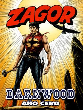 Zagor darkwood año cero