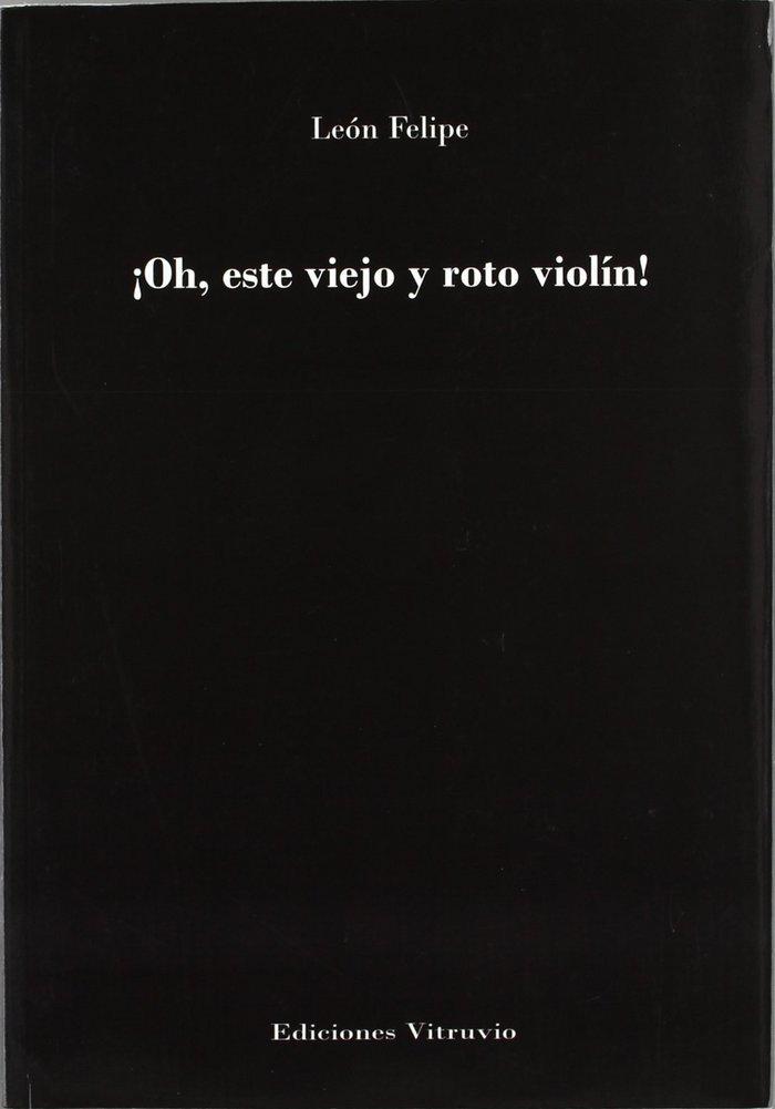 Oh, este viejo y roto violin
