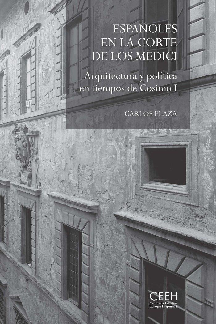 Españoles en corte de medici arquitectura en tiempos de cos