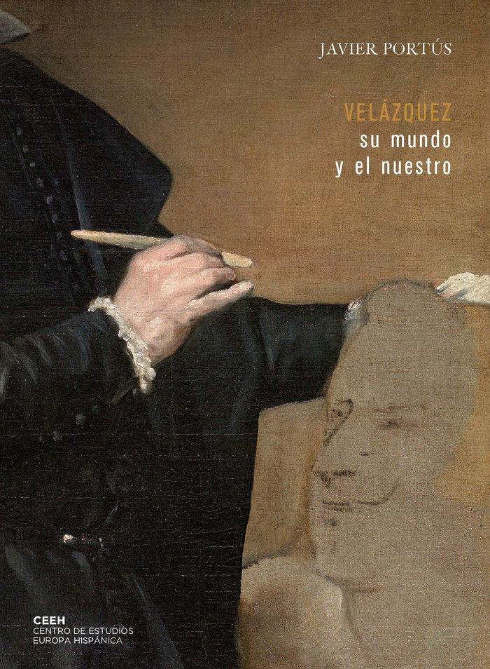 Velazquez: su mundo y el nuestro