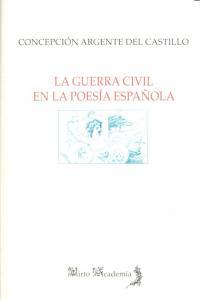Guerra civil en la poesia española,la