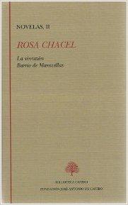 Chacel novelas ii la sinrazon / barrio de maravillas