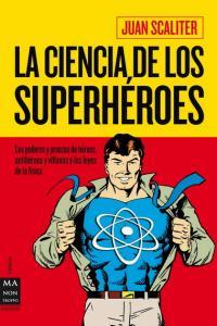 Ciencia de los superheroes,la