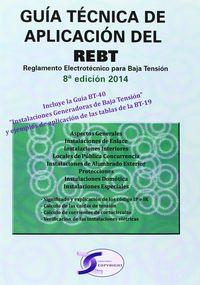 Guia tecnica aplicacion rebt 8ªed 2014 reglamento electrote