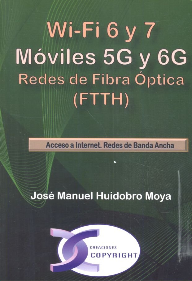Wi-fi 6 y 7 moviles 5g y 6g redes de fibra optica ftth wifi