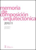 Memoria de composicion arquitectonica 2010-11