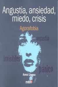 Angustia ansiedad miedo crisis agorafobia