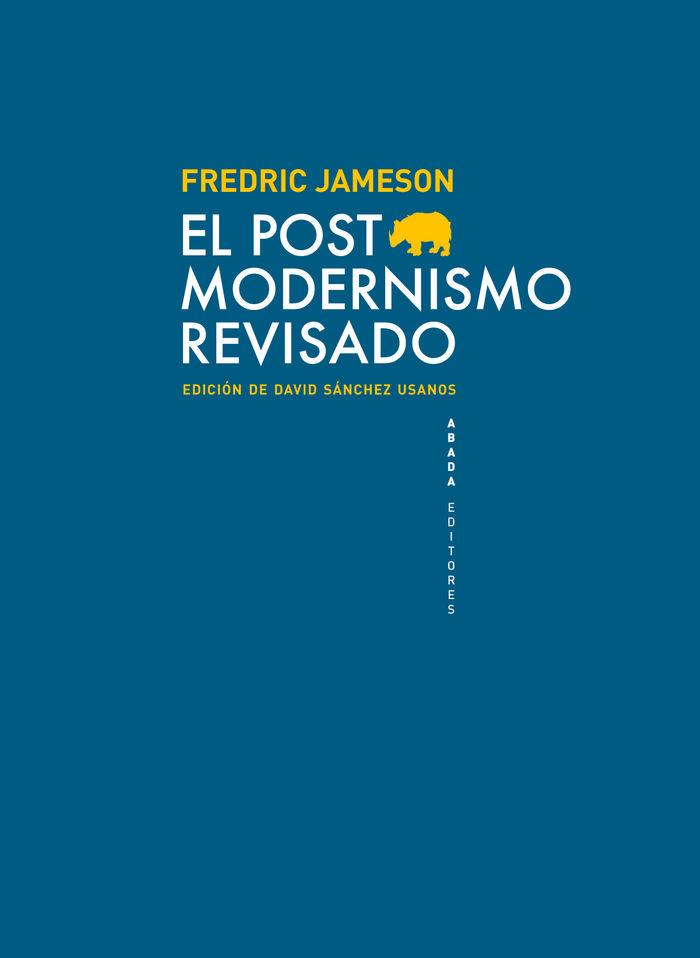 Postmodernismo revisado,el