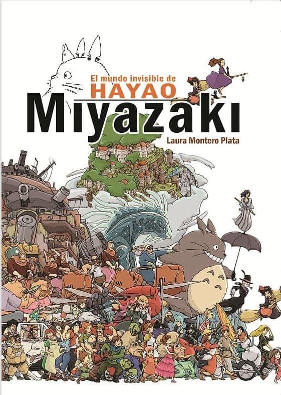 Mundo invisible de hayao miyazaki,el