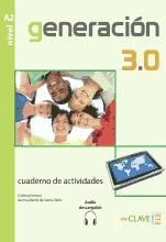 Generacion 3.0 - cuaderno de actividades (a2) + au