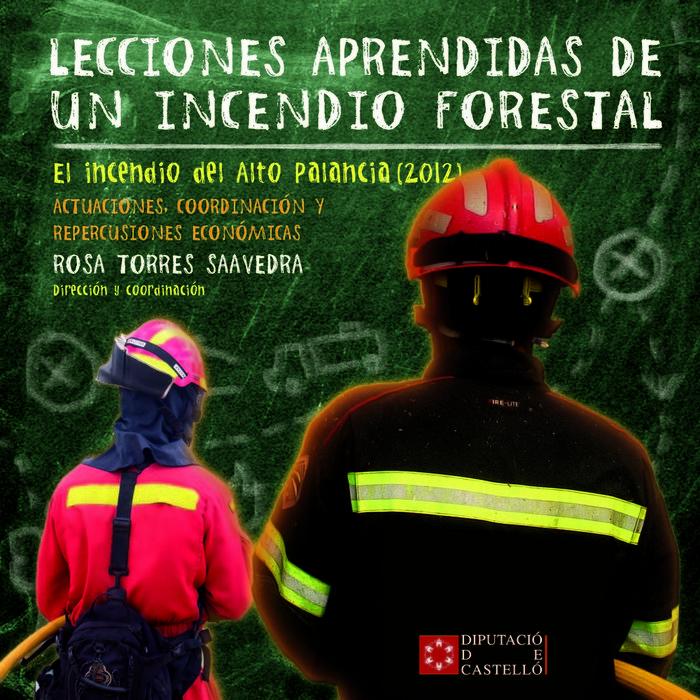 Lecciones aprendidas de un incendio forestal