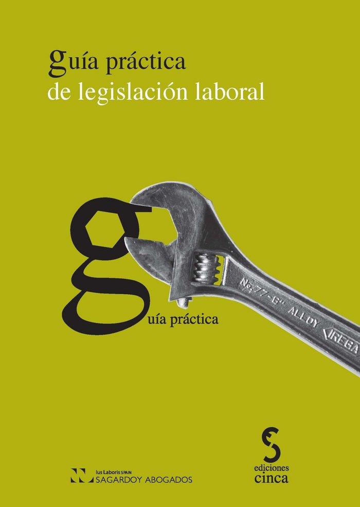 Guia practica de legislacion laboral
