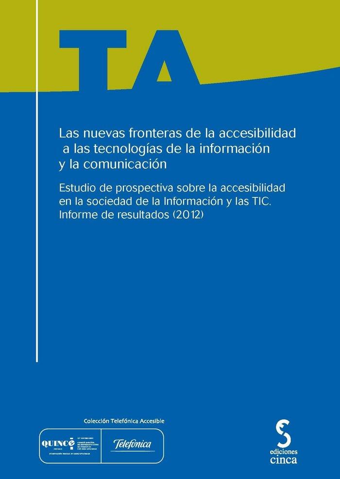Nuevas fronteras accesibilidad tecnologias informacion y com