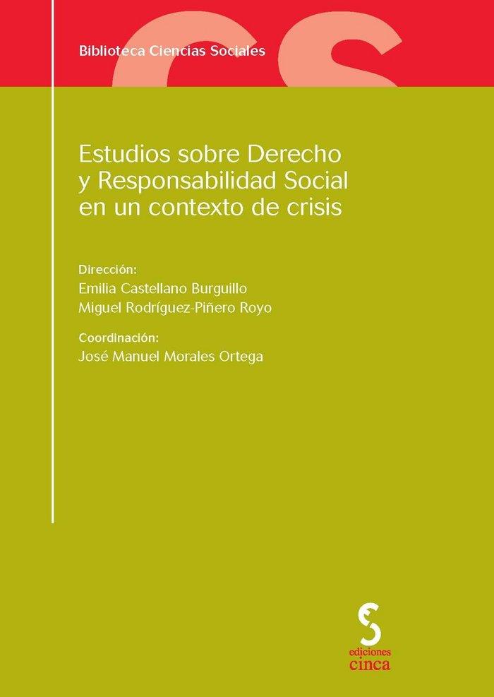 Estudios sobre derecho y respons.social contexto crisis