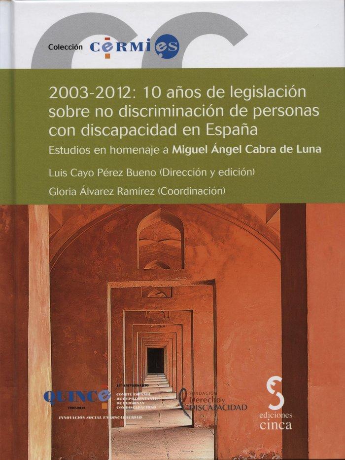 2003-2012, 10 años de legislacion sobre no discriminacion de