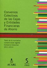 Convenios colectivos de las cajas y entidades financieras de
