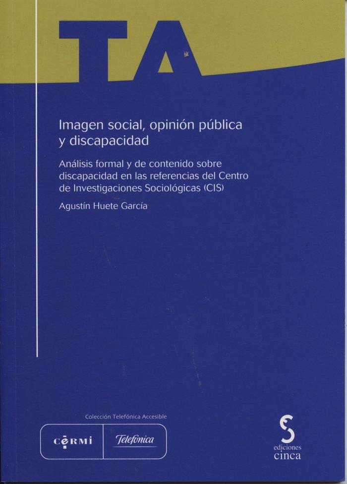 Imagen social, opinion publica y discapacidad