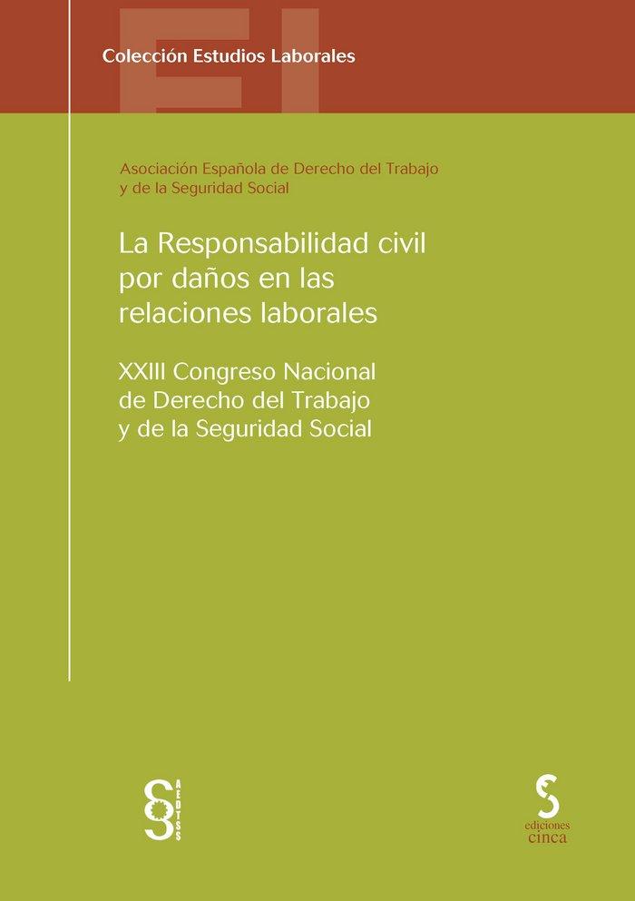 Responsabilidad civil por daños en las relaciones laborales