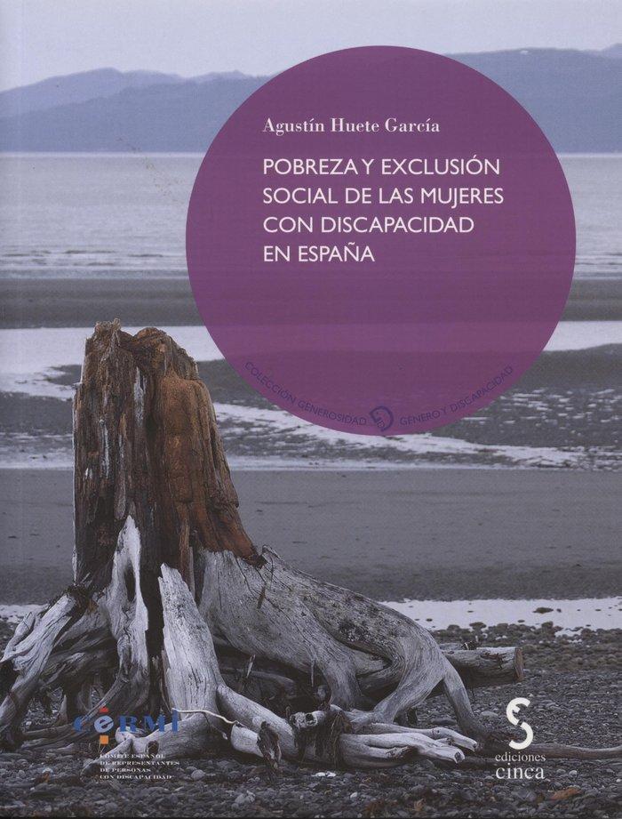 Pobreza y exclusion social de las mujeres con discapacidad