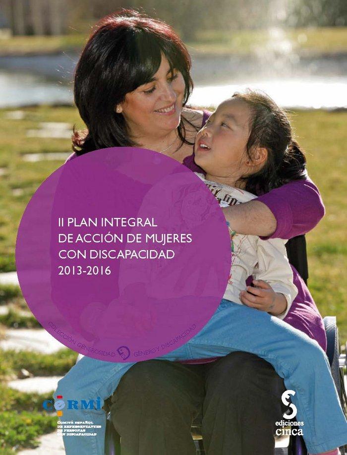 Ii plan integral de accion mujeres con discapacidad 2013 16