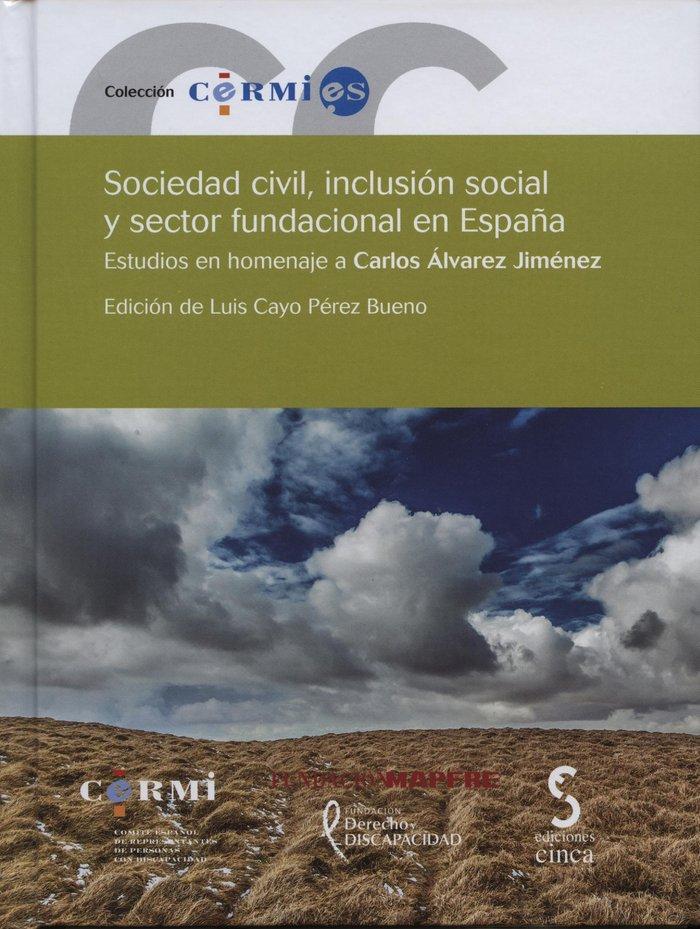 Sociedad civil, inclusion social y sector fundacional en esp