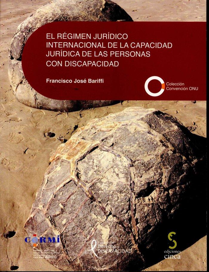 Regimen juridico internacional de la capacidad juridica de l