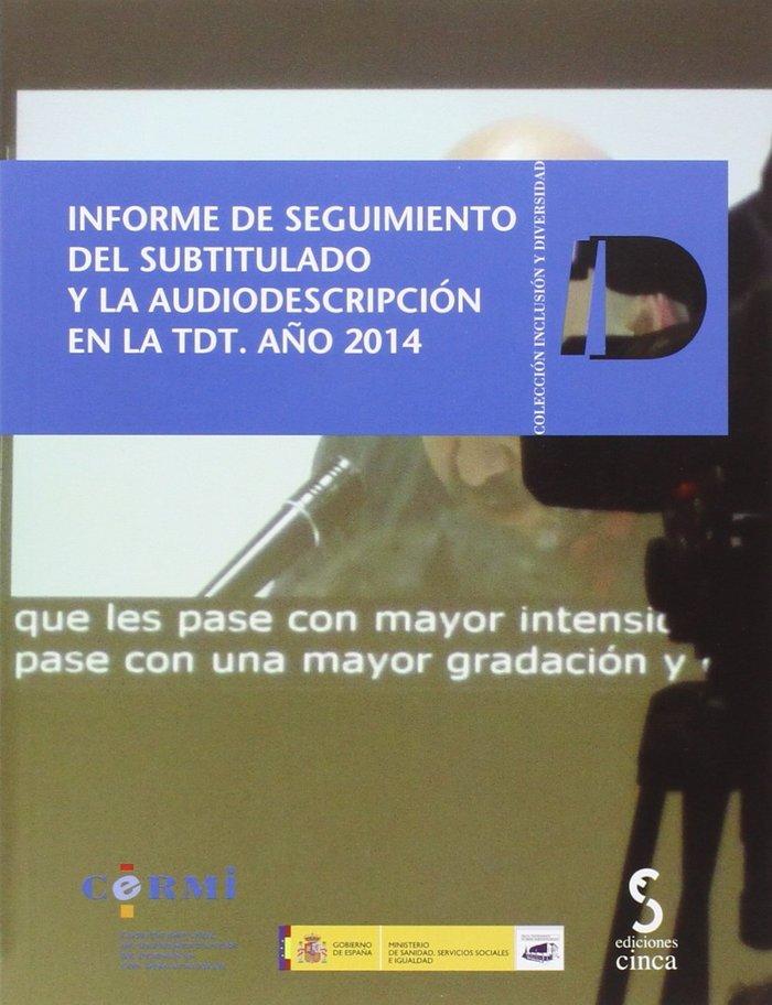 Informe de seguimiento del subtitulado y la audiodescripcion