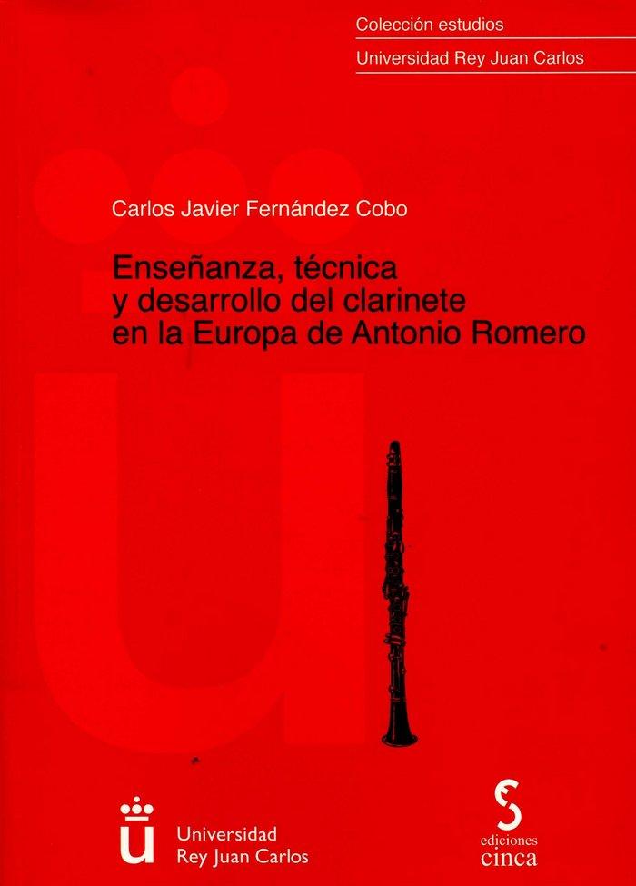 Enseñanza, tecnica y desarrollo del clarinete en la europa d
