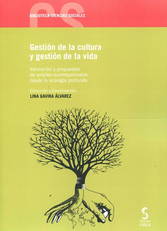Gestion de la cultura y gestion de la vida