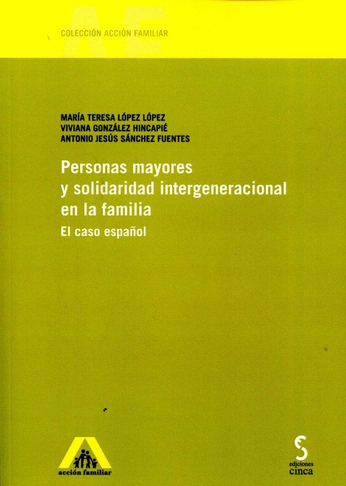 Personas mayores y solidaridad intergeneracional en la famil