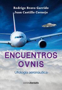 Encuentros ovnis ufologia aeronatica