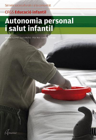 Autonomia personal i salut infantil cfgs