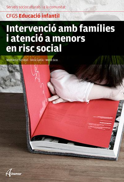 Intervencio amb families i atencio a menors en risc social.