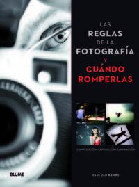 Reglas de la fotograf¡a y cuÿndo romperlas,las