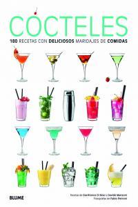 Cocteles 180 recetas con deliciosos maridajes de comidas