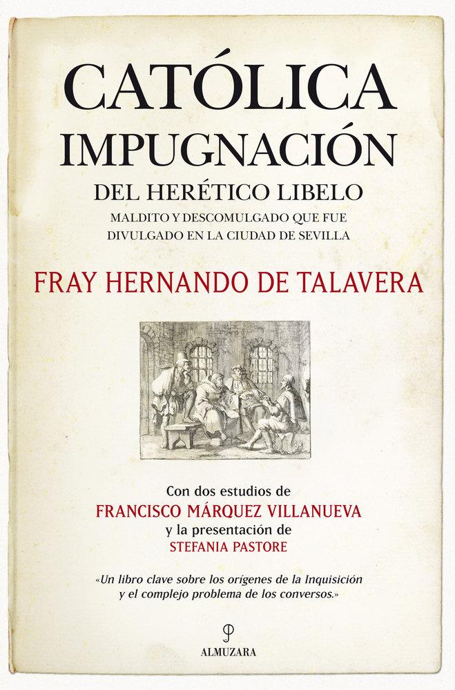 Catolica impugnacion del heretico libelo