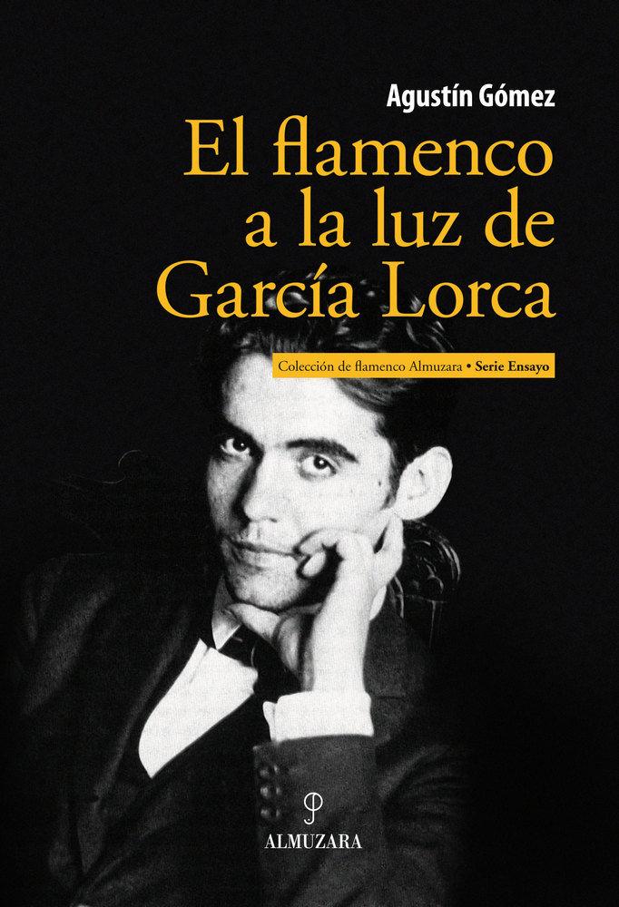 Flamenco a la luz de garcia lorca,el