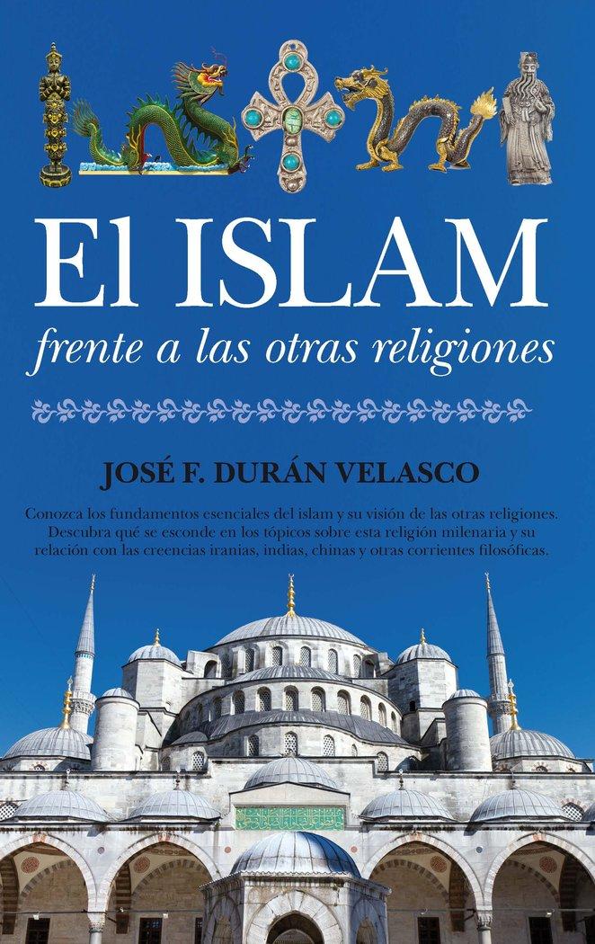 Islam frente a las otras religiones,el