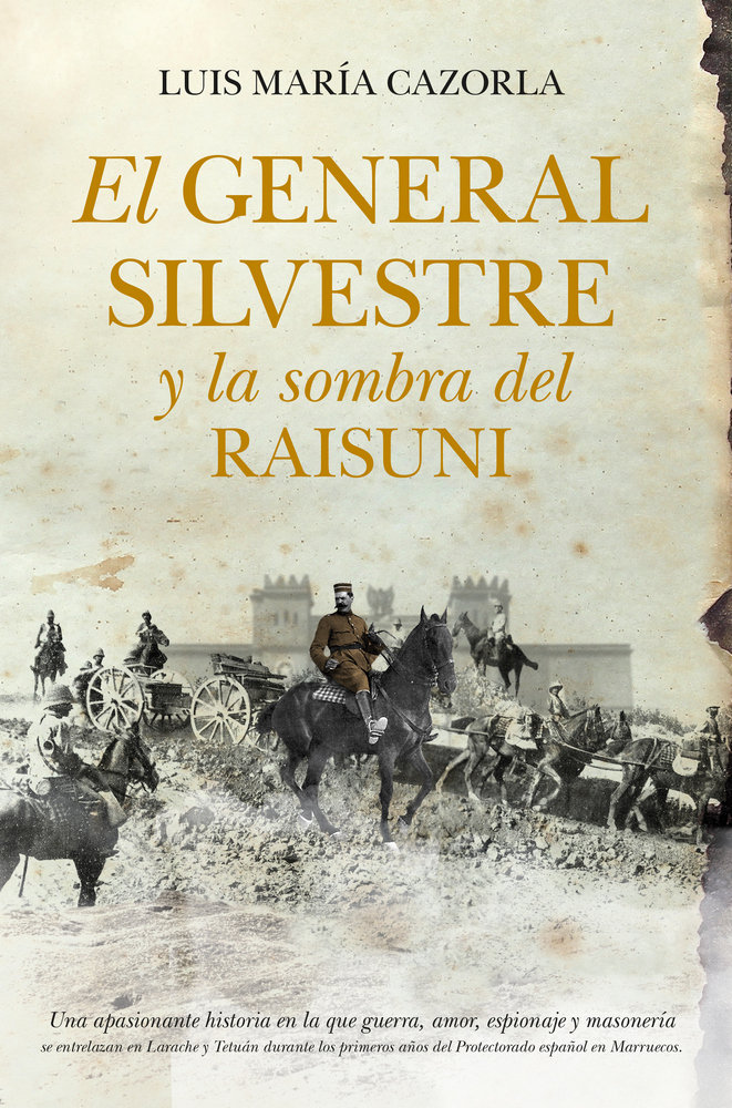 General silvestre y la sombra del raisuni,el