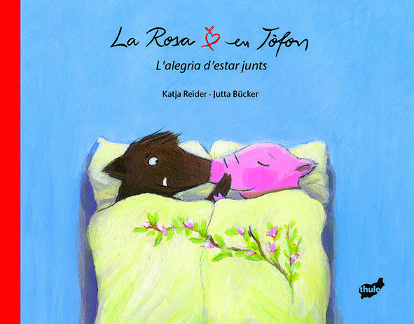 Rosa i en tofon l'alegria d'estar junts,la