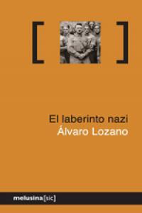 Laberinto nazi,el