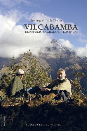 Vilcabamba el regreso sagrado de los incas